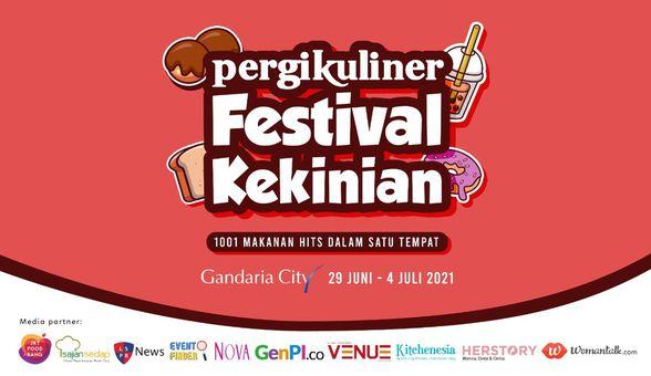 Datang Ke PergiKuliner Festival Kekinian di Gandaria City, Yuk!