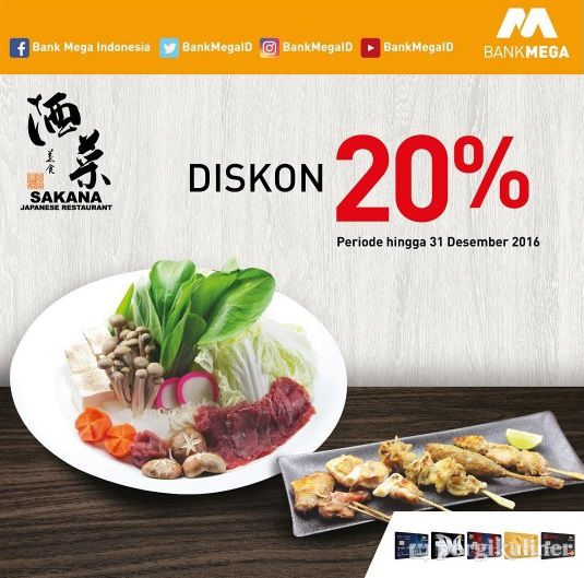 20 Kartu Kredit Bank Mega Promo Dan Diskon Di Sakana Midplaza Sudirman